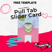 How to Make a Pull Tab Slider Card