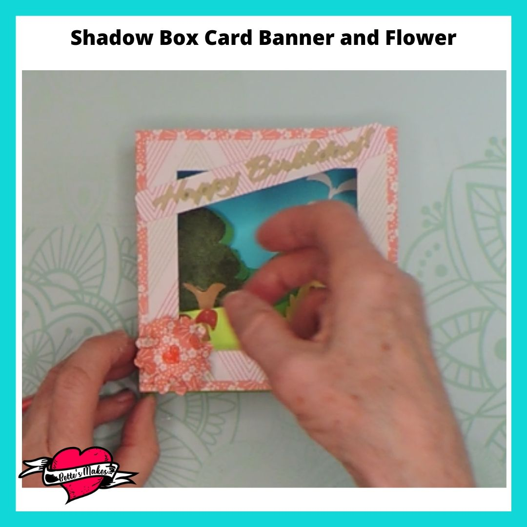 Shadow Box Card Banner and Flower