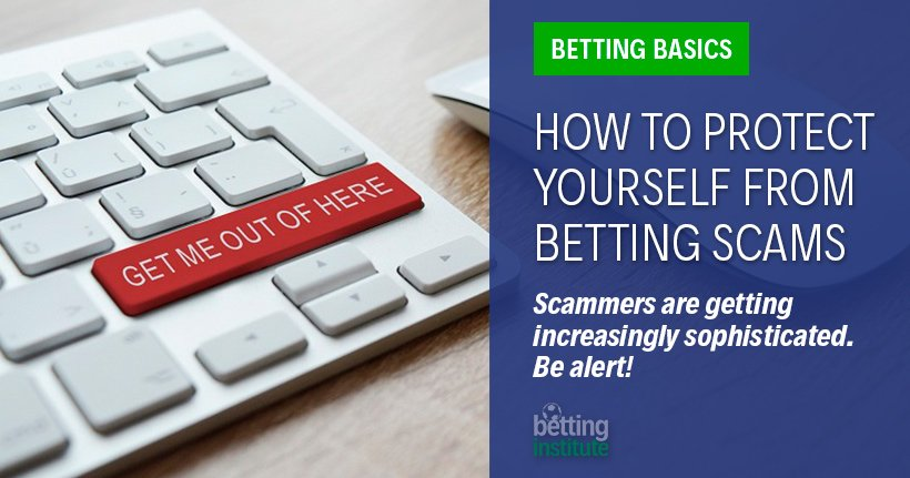 How To Protect Yourself From Betting Scams