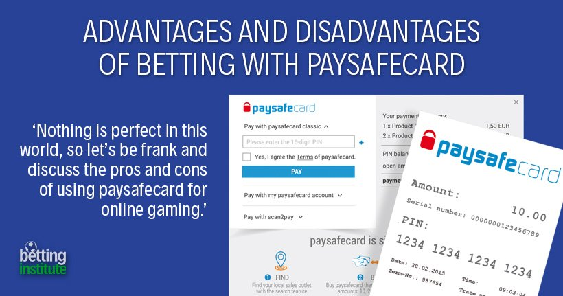 Advantages And Disadvantages Of Betting With Paysafecard