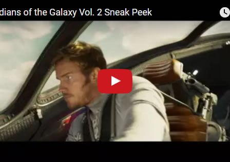 guardians-of-the-galaxy-vol-2-sneak-speak-trailer