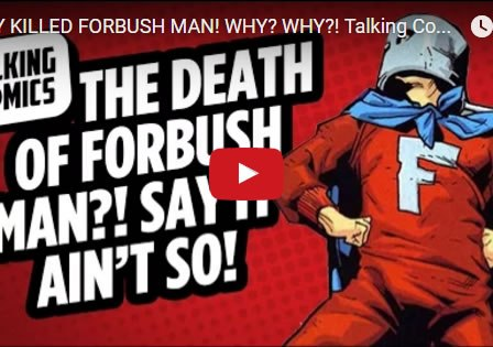 talking-comics-oct-19-2016-death-of-forbush-man