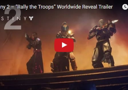 Destiny 2 world wide trailer reveal March 2017