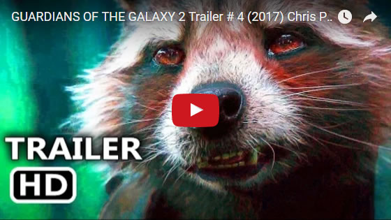 Guardians of the Galaxy Vol 2 new trailer for movie ticket sales March 24 2017