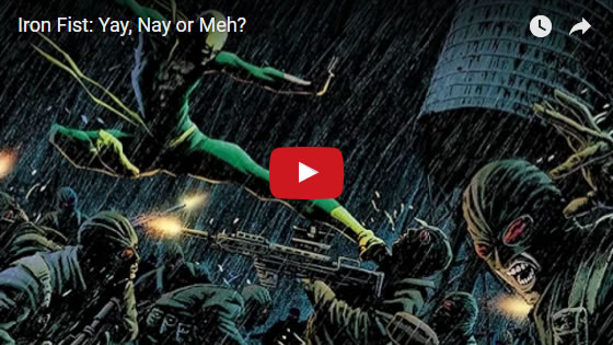 The Hartley Show: Iron Fist: Yay, Nay or Meh? MAY 2017