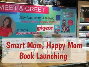 Smart Mom, Happy Mom Book Launching - Throwback