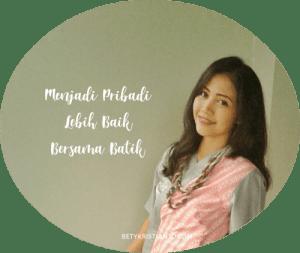 Menjadi Pribadi Lebih Baik bersama Batik