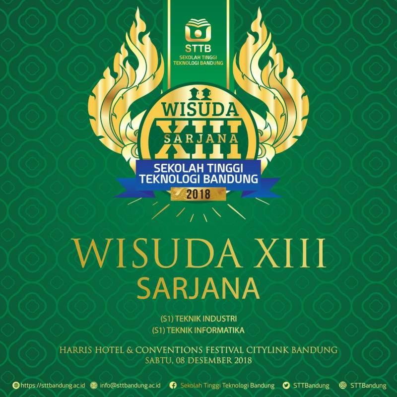 Wisuda Sarjana XIII Sekolah Tinggi Teknologi Bandung (STTB) 2018 - Srikanti dan Iin Menjadi Wisudawan Terbaik -