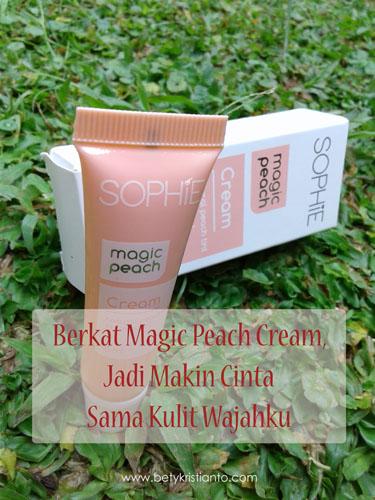 Berkat Magic Peach Cream, Jadi Makin Cinta Sama Kulit Wajahku