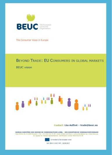 BEUC position paper on EU consumers in global markets.