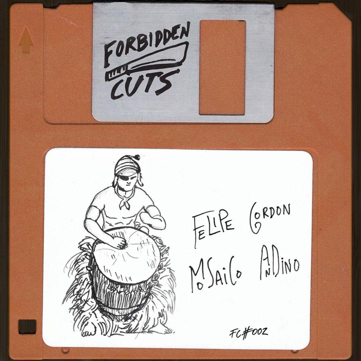 Felipe Gordon - Mosaico Andino (Forbidden Cuts) // House