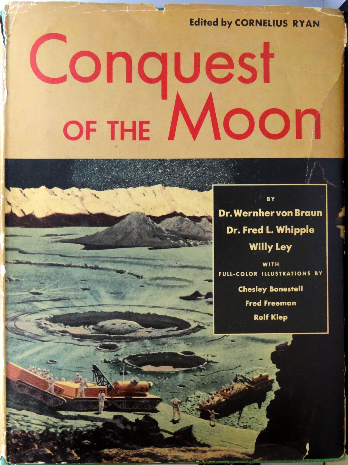Conquest of the Moon (Oct., 1953). Jacket Art by Chesley Bonestell