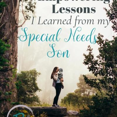 7 Empowering Lessons I've Learned from my Special Needs Child