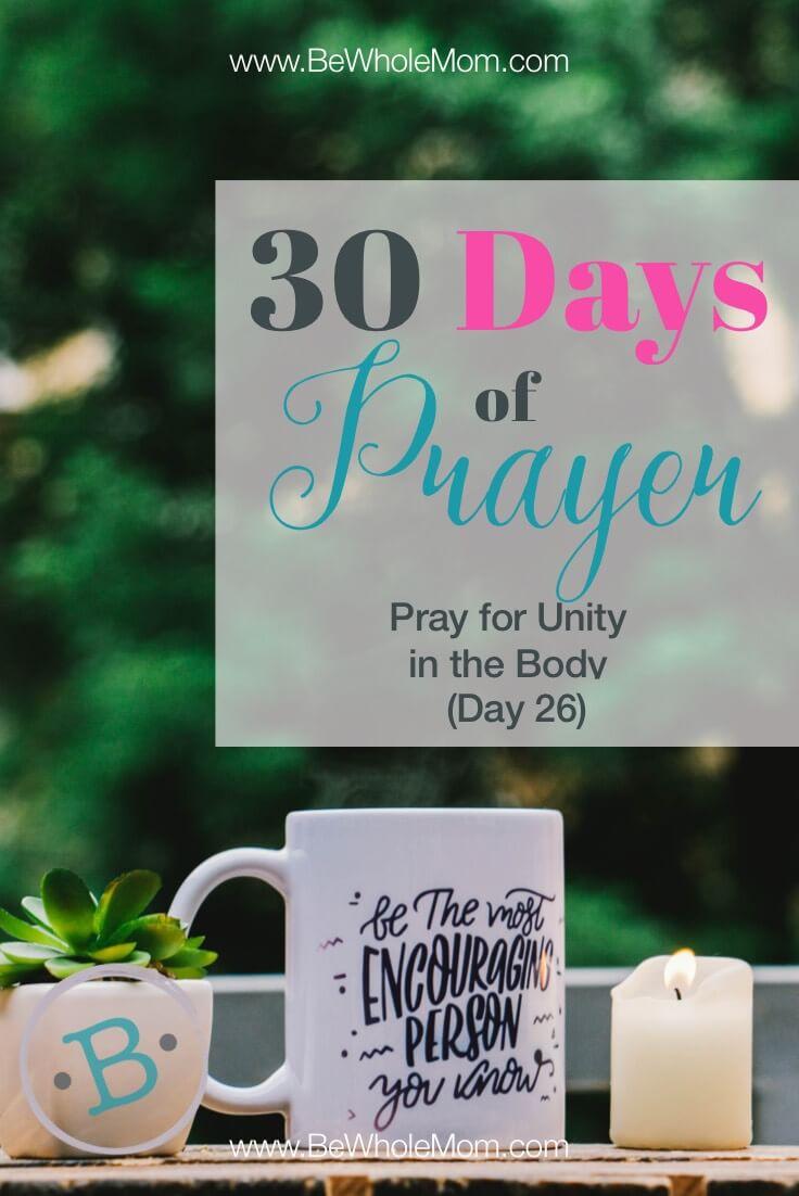 30 Days of Prayer: Pray for Unity in the Body (Day 26)
