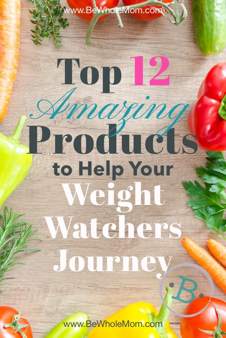 Top 12 Amazing Products to Help Your Weight Watchers Journey