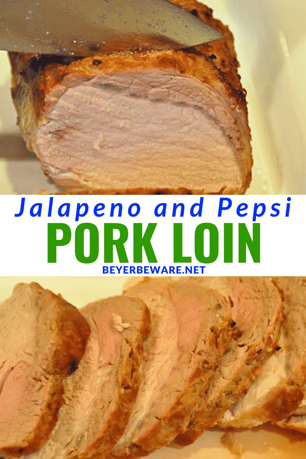 Jalapeno and Pepsi Pork Loin has the sweetness of Pepsi and heat of jalapeno to make a juicy and flavorful marinade for a grilled or oven baked pork loin. #PorkLoin #Spicy #EasyRecipes #Pork