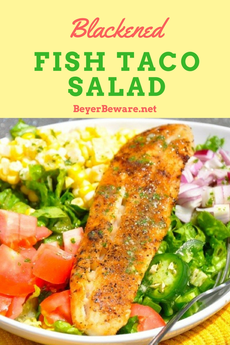 Blackened Fish Taco Salad recipe is a refreshing blend your favorite veggies and meat for a taco salad and dressed in a cilantro lime dressing.