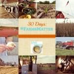 30 days #farmsmatter
