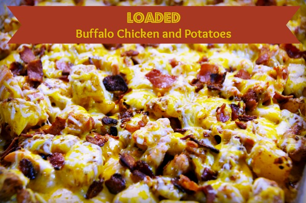 Hunk of Meat Monday: Loaded Buffalo Chicken and Potatoes ...
