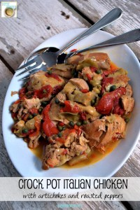 Crock Pot Italian Chicken with Artichokes and Roasted Peppers