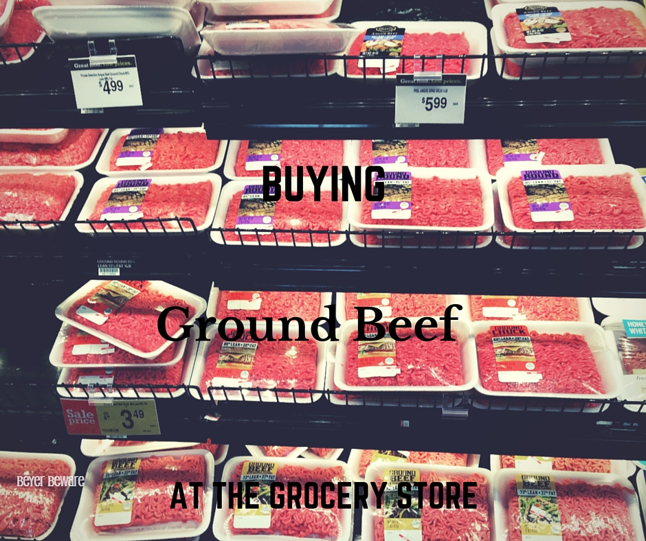 Buying ground beef at the grocery store can be so challenging.