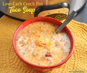 Low-Carb Crock Pot Taco Soup - Whether you are eating low-carb or gluten-free, this keto taco soup recipe is sure to be loved by all Mexican food lovers.