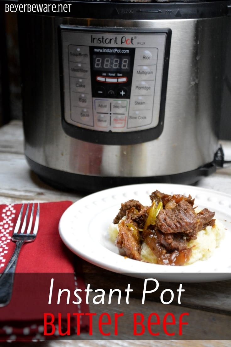 Instant Pot butter beef recipe is my favorite keto roast recipe because it is full of flavor, tender to eat and perfect over mashed cauliflower or potatoes for non low-carb dieters. #Keto #InstantPot #Butter #Beef #LowCarb