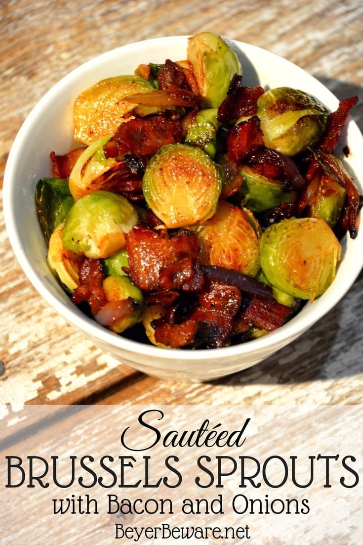 Sautéed Brussels Sprouts with bacon and onions are caramelized red onions with crispy fried bacon make these Brussels Sprouts melt in your mouth. This is the perfect Thanksgiving side dish recipe. #BrusselsSprouts #Vegetables #EasyRecipes #Thanksgiving #SideDish
