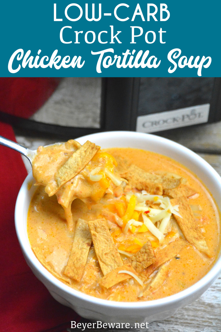 This crock pot low-carb chicken tortilla soup is creamy and hearty and will not leave you craving any carbs for the ultimate keto soup recipe. #Keto #LowCarb #soup #LowCarbSoup