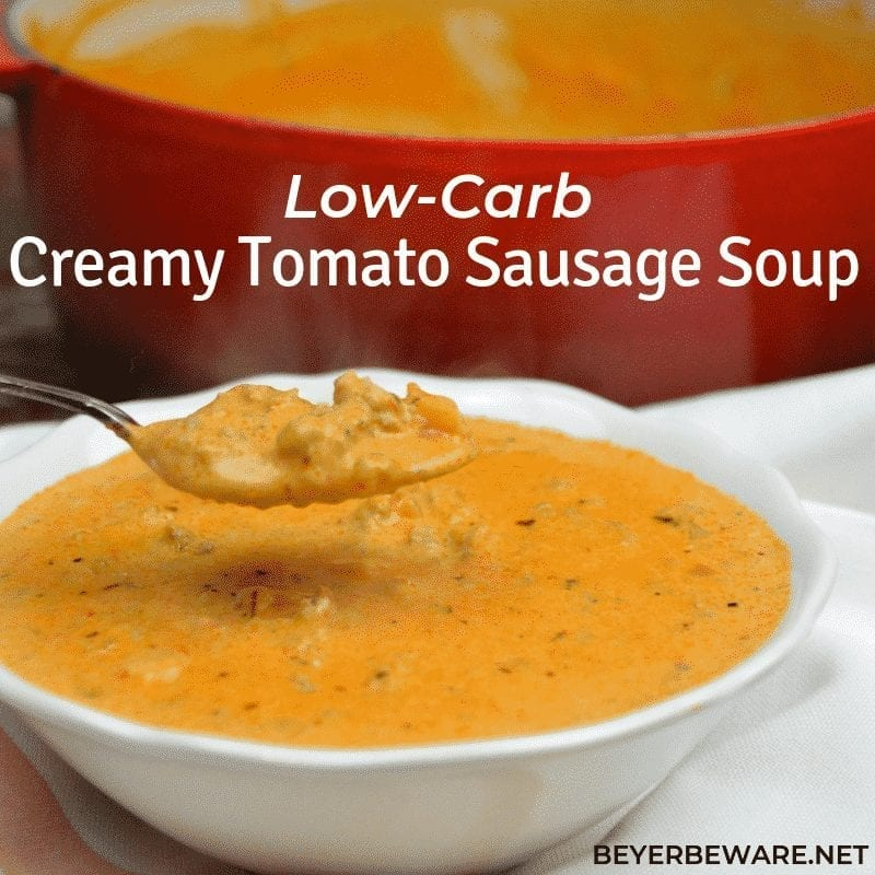 Low Carb Creamy Tomato Sausage Soup is a rich and hearty soup that is gluten free and perfect for low carb diets. For people wanting carbs, you easily can add tortellini to this soup. #lowcarb #Keto #glutenfree #soup #sausage #recipes