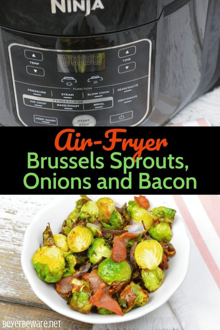 Ninja Foodi Brussels Sprouts, onions and bacon are a quick air fryer side dish that is the perfect Brussels Sprouts recipe.  #NinjaFoodi #Airfryer #BrusselsSprouts #Bacon #EasyRecipes