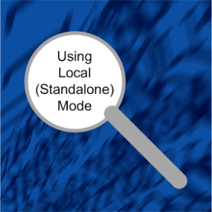 using-local-standalone-mode