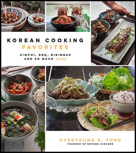 Korean cooking favorites cookbook by Hyegyoung Ford