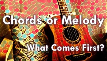 chords or melody what comes first