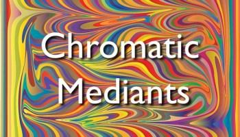 chromatic mediants