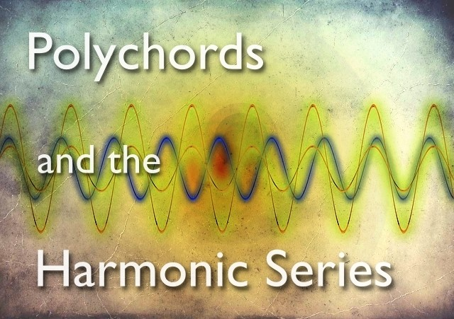 polychords and the harmonic series