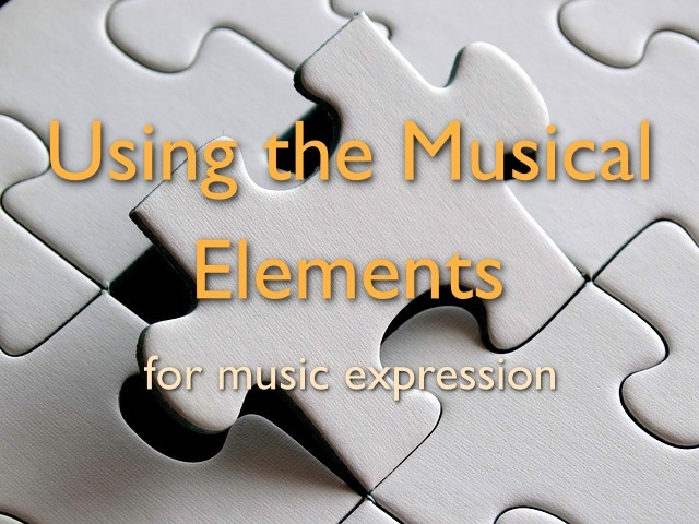 using the musical elements for music expression