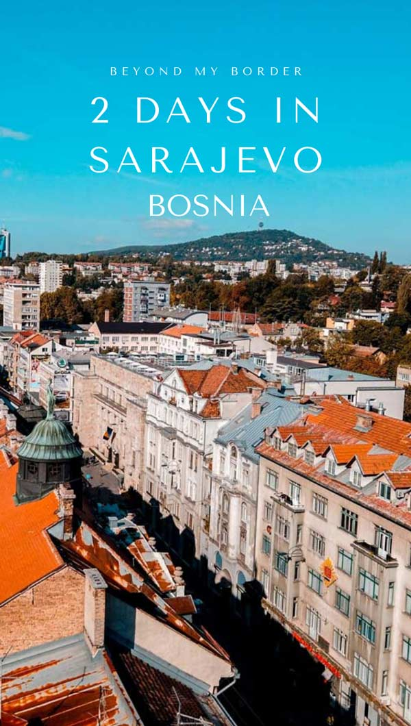 two-days-in-sarajevo-bosnia