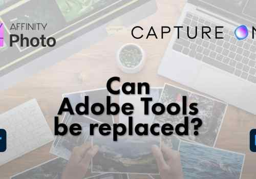Can Adobe Tools be Replaced?