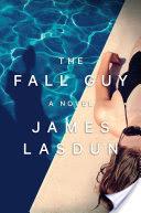 The Fall Guy: A Novel