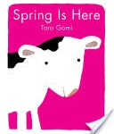 Spring is Here by Taro Gomi and 12 other amazing Baby Books You've Never Heard of