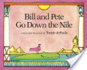 Bill and Pete go down the nile and 11 more children's books about Egypt for children of all ages