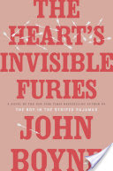 Your Next Great Read: The Heart's Invisible Furies by John Boyne