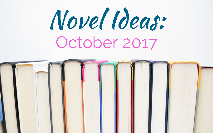 October Novel Ideas is a round up of mini book reviews!