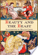 Beauty and the Beast (Illustrated by Walter Crane)