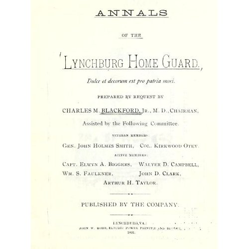 Annals of the Lynchburg Home Guard by C.M. Blackford