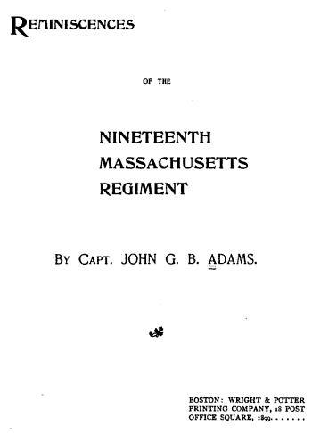 Reminiscences of the Nineteenth Massachusetts Regiment