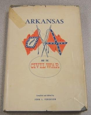 Arkansas and the Civil War