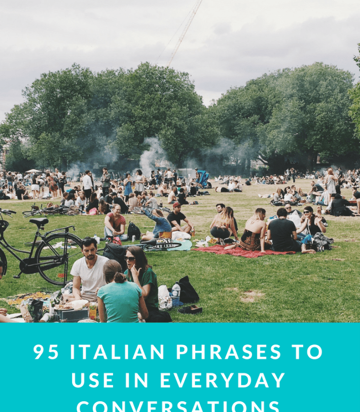 95 Italian phrases to use in everyday conversations