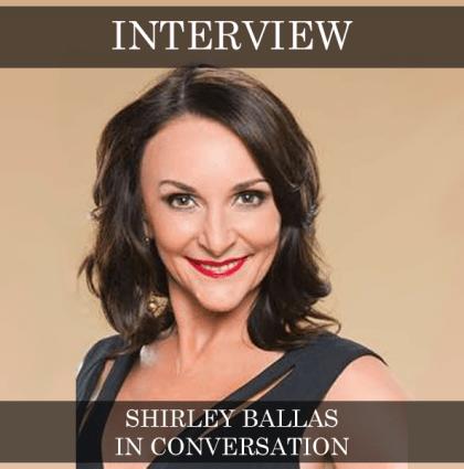 Shirley Ballas – In Conversation